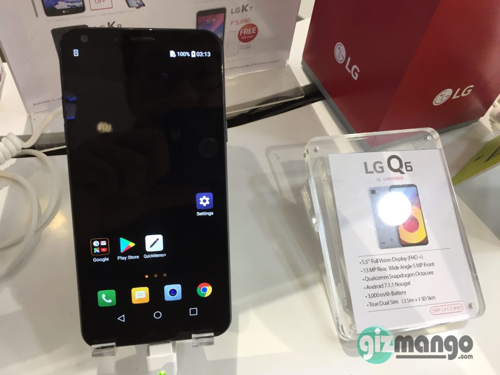 lg q6. the lg q6 is on display and already available via official concept stores in philippines. price surprisingly affordable\u2013 even better\u2013 early lg
